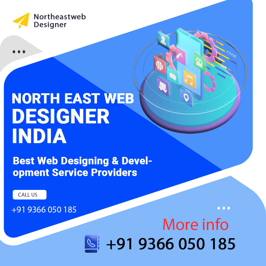North East Web Designer Best Website & Mobile App Developers-Development Service India Northeastwebdesigner.com SEO, Guwahati Imphal Shillong